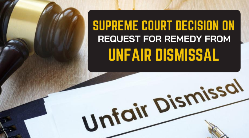 Supreme Court Decision on Request for Remedy from Unfair Dismissal